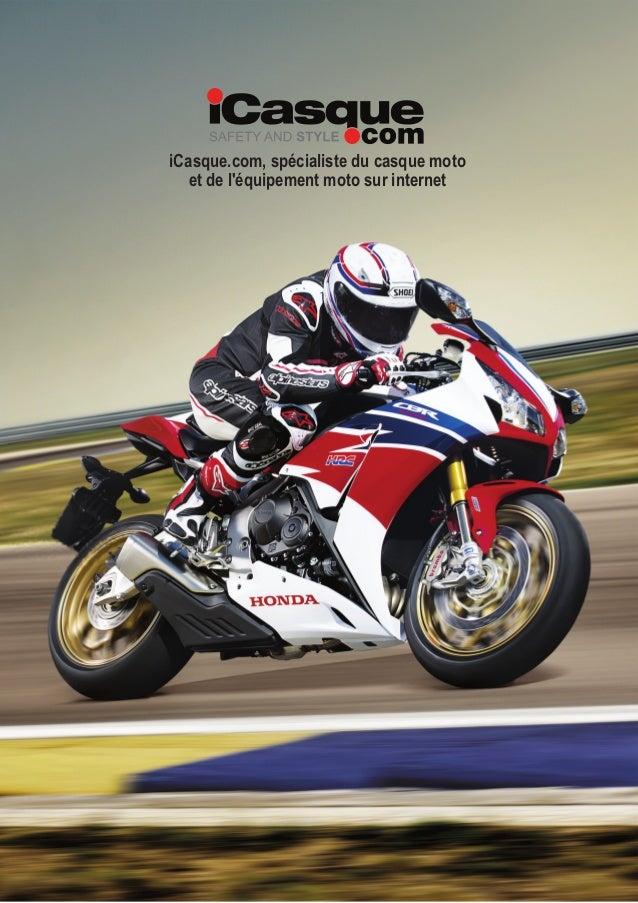 iCasque.com, spécialiste du casque moto et de l'équipement moto sur internet