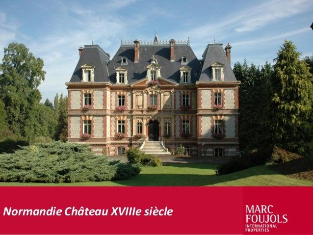 Normandie Château XVIIIe siècle