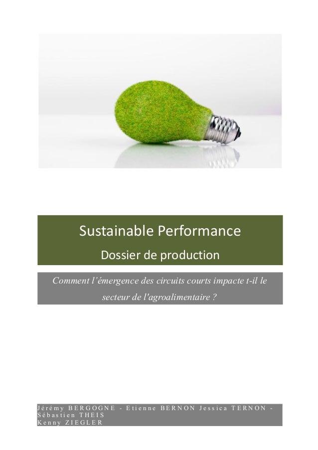 Sustainable Performance  Dossier de production  Comment l'émergence des circuits courts impacte t-il le  secteur de l'agro...