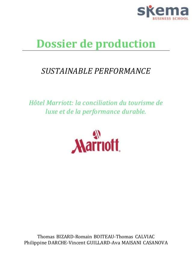 Dossier de production  SUSTAINABLE PERFORMANCE  Hôtel Marriott: la conciliation du tourisme de  luxe et de la performance ...