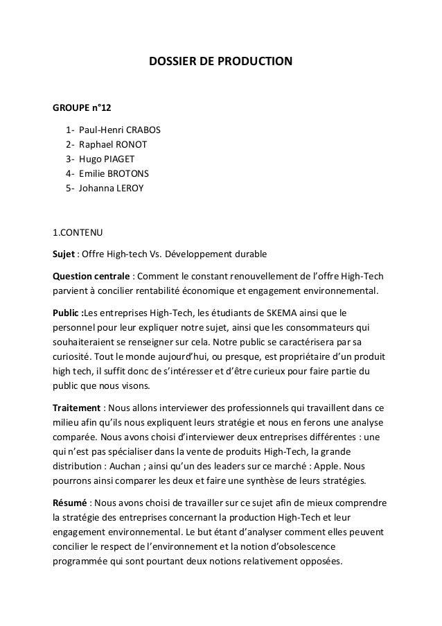 DOSSIER DE PRODUCTION  GROUPE n°12 12345-  Paul-Henri CRABOS Raphael RONOT Hugo PIAGET Emilie BROTONS Johanna LEROY  1.CON...
