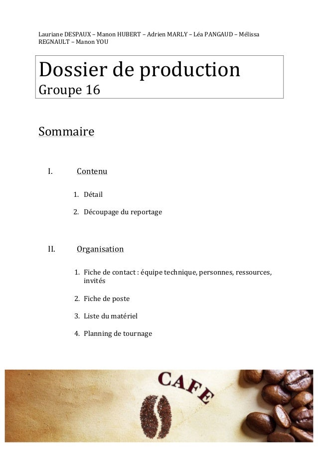Lauriane  DESPAUX  –  Manon  HUBERT  –  Adrien  MARLY  –  Léa  PANGAUD  –  Mélissa  REGNAULT  –  Manon  YOU  Dossier  de  ...