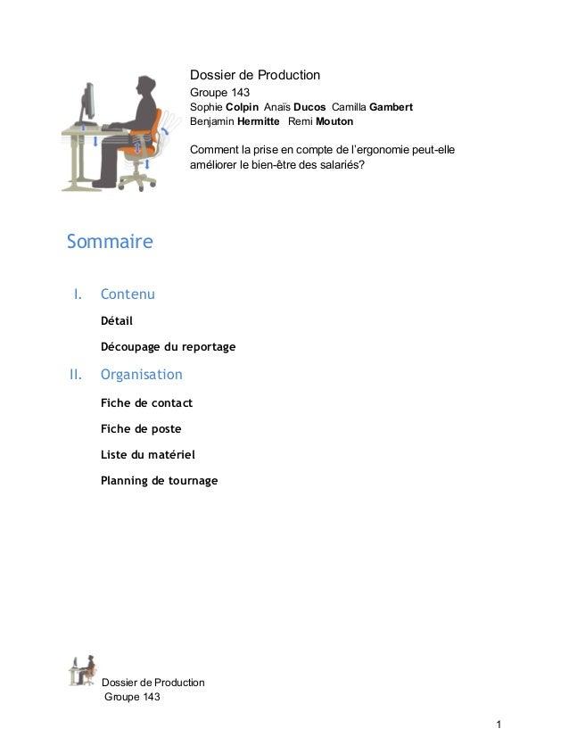 Dossier de Production  Groupe 143  Sophie Colpin Anaïs Ducos Camilla Gambert  Benjamin Hermitte Remi Mouton  Comment la pr...