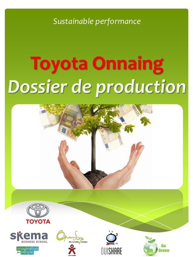 Sustainable performance  Toyota Onnaing Dossier de production