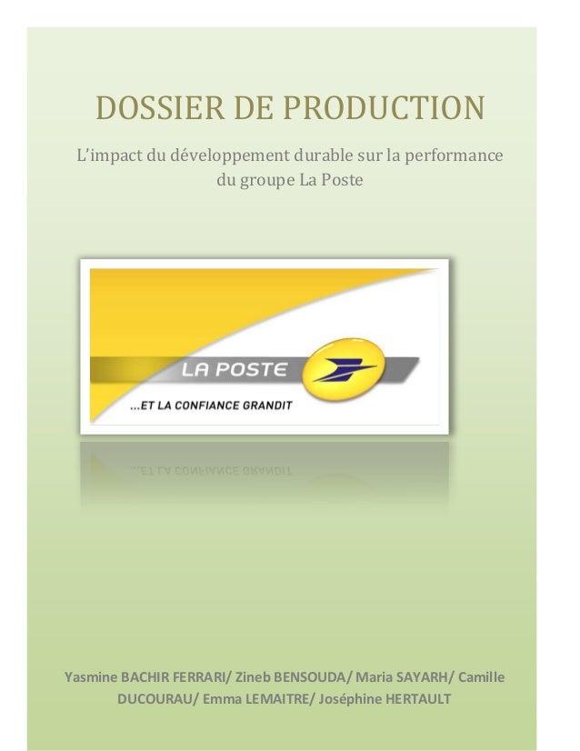 L 'impact du développement durable sur la performance du groupe la Poste  DOSSIER DE PRODUCTION L'impact du développement ...