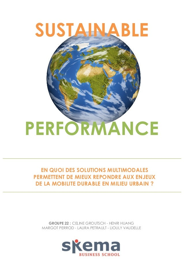 SUSTAINABLE  PERFORMANCE EN QUOI DES SOLUTIONS MULTIMODALES PERMETTENT DE MIEUX REPONDRE AUX ENJEUX DE LA MOBILITE DURABLE...