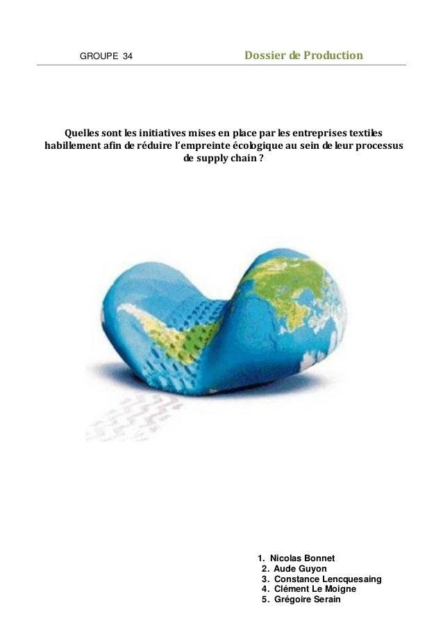 GROUPE 34  Dossier de Production  Quelles sont les initiatives mises en place par les entreprises textiles habillement afi...