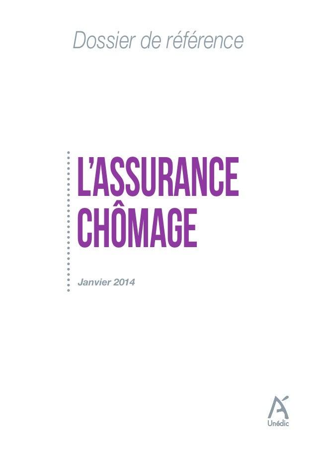 Dossier de référence  L'ASSURANCE CHÔMAGE Janvier 2014