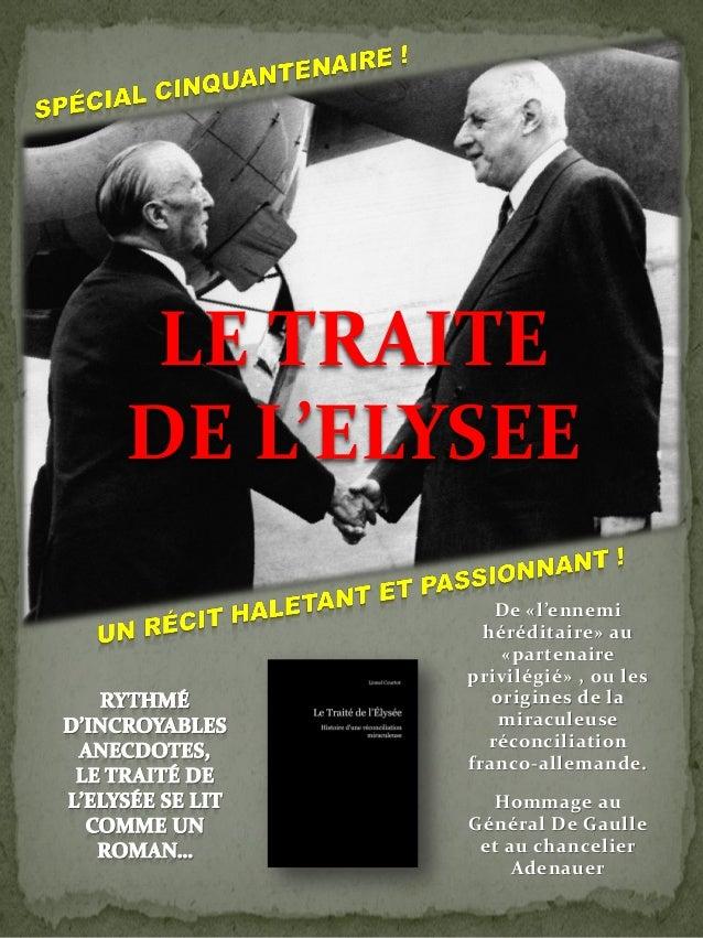 LE TRAITEDE L'ELYSEE           De «l'ennemi          héréditaire» au            «partenaire        privilégié» , ou les   ...
