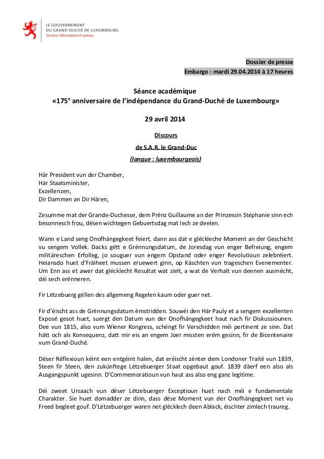 Dossier de presse Embargo : mardi 29.04.2014 à 17 heures Séance académique «175e anniversaire de l'indépendance du Grand-D...
