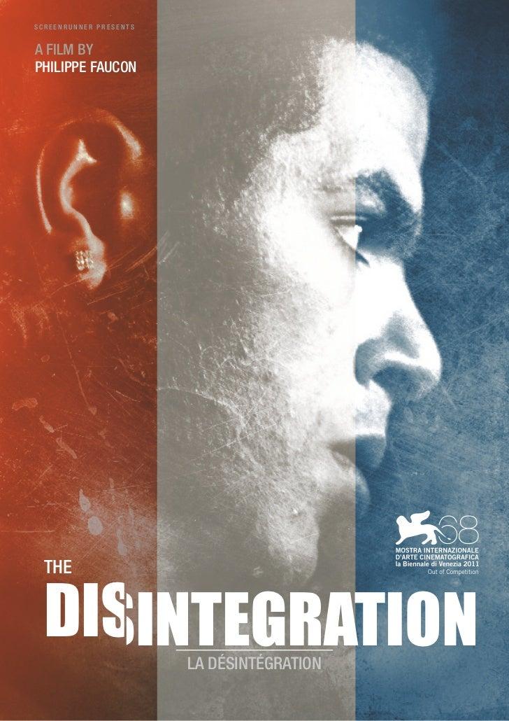 SCREENRUNNER PRESENTSA FILM BYPHILIPPE FAUCON  THE  DISINTEGRATION        LA DÉSINTÉGRATION