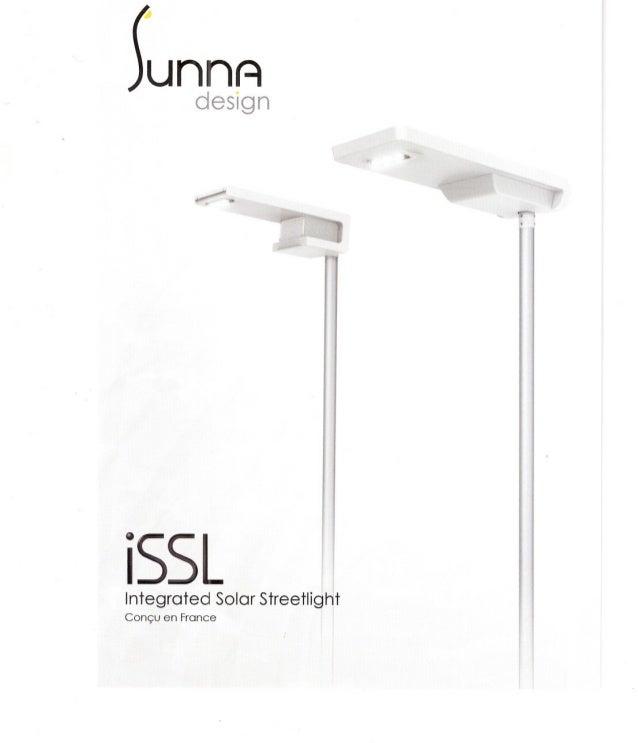 unnA design iSSL Integrated Solar StreetligHt Conçu en France •