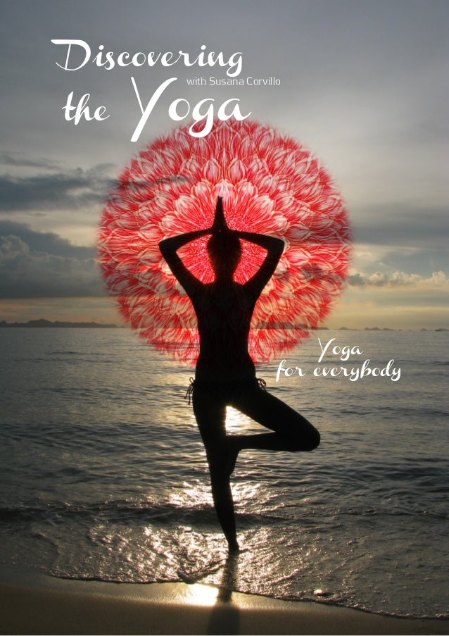 Descovering the Yoga. Dossier english