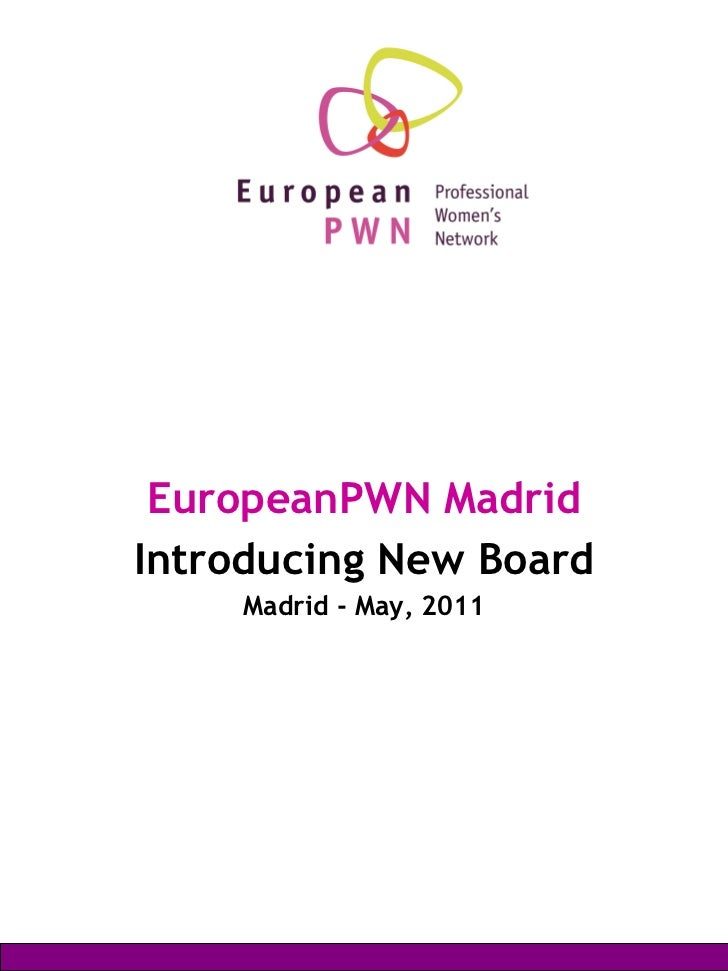 EuropeanPWN Madrid New Board of Directors 2011