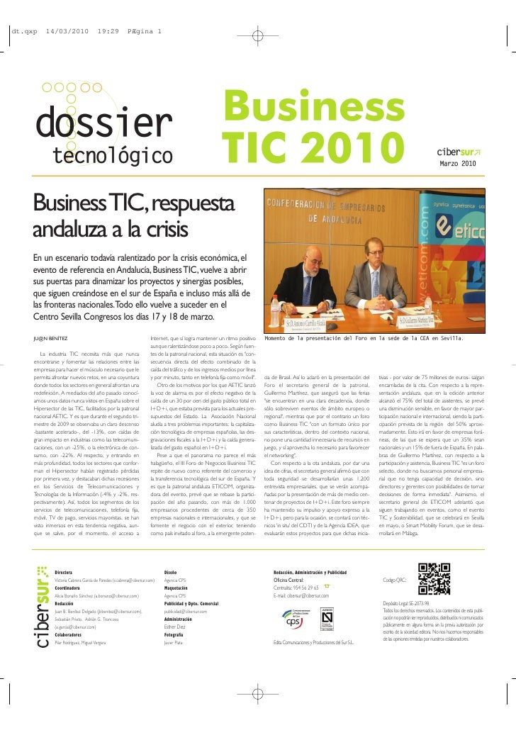 Business TIC,respuesta andaluza a la crisis En un escenario todavía ralentizado por la crisis económica, el evento de refe...