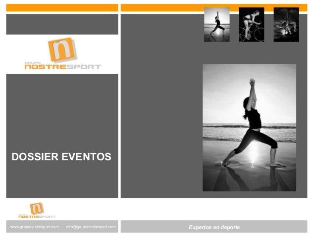 Dossier eventos gruponostresport