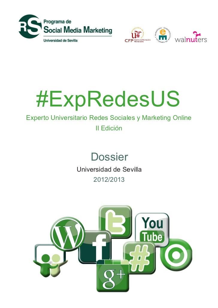 #ExpRedesUSExperto Universitario Redes Sociales y Marketing Online                       II Edición                     Do...