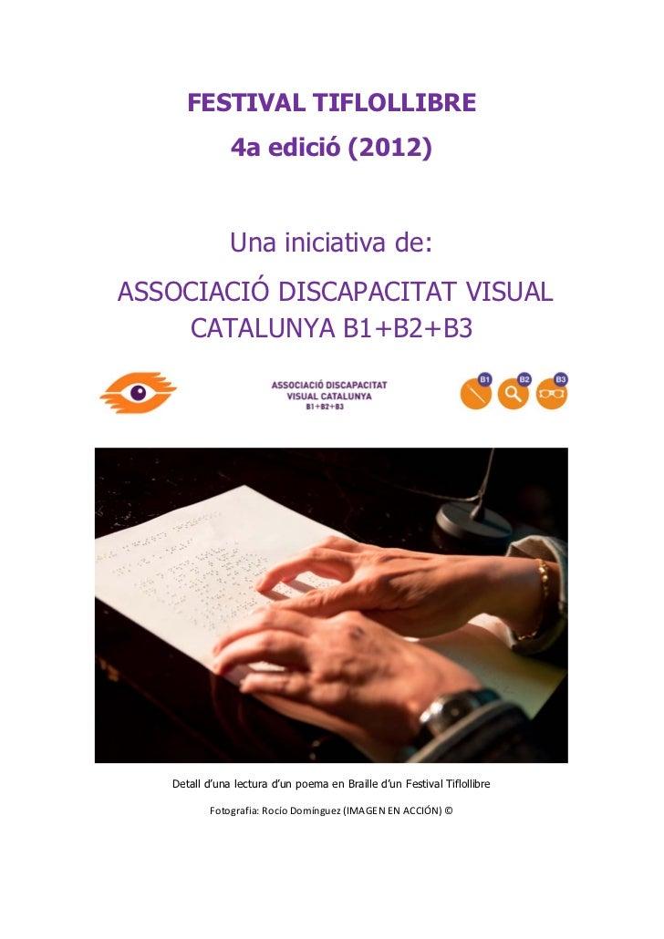 Associació Discapacitat Visual Catalunya-Festival Tiflollibre 2012-Dossier