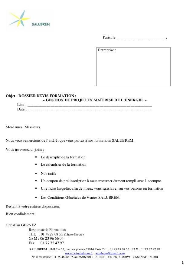 1 Paris, le ________________________ , Objet : DOSSIER DEVIS FORMATION : « GESTION DE PROJET EN MAÎTRISE DE L'ENERGIE » Li...