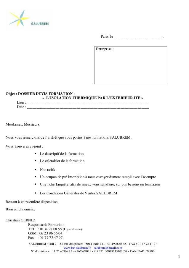 1 Paris, le ________________________ , Objet : DOSSIER DEVIS FORMATION : « L'ISOLATION THERMIQUE PAR L'EXTERIEUR ITE » Lie...