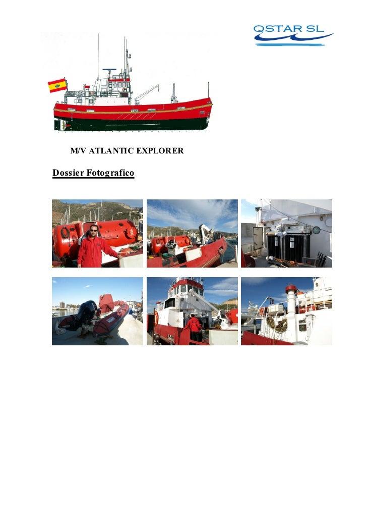 Dossier Fotografico Trabajos Investigacion Atlantic Explorer