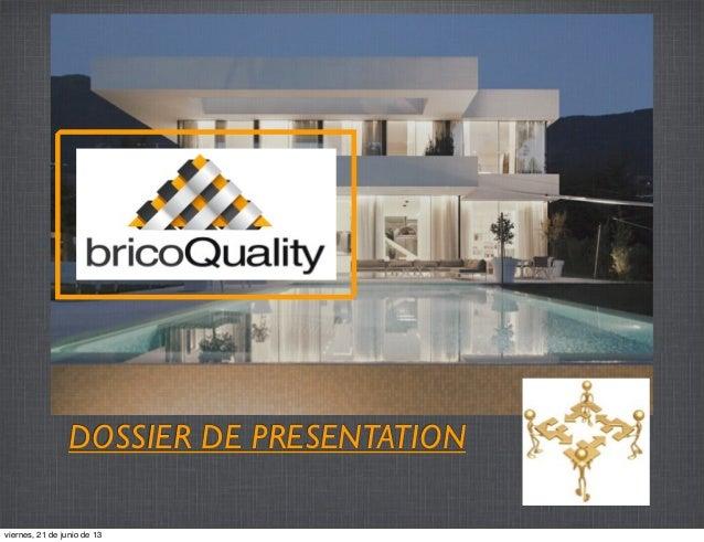 bricoQuality - Présentation de la société