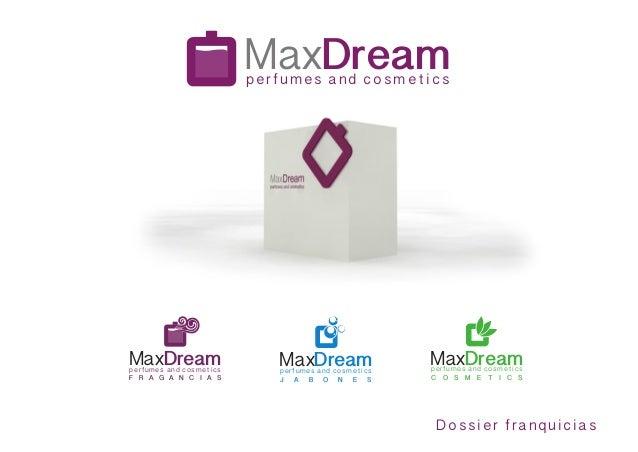 MaxDream perfumes and cosm et ics  MaxDream  perfumes and cosm et ics F R A G A N C I A S  MaxDream perfumes and cosm et i...