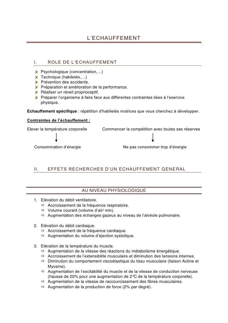 L'ECHAUFFEMENT                ROLE DE L'ECHAUFFEMENT    I.           Psychologique (concentration,…)          Technique (h...