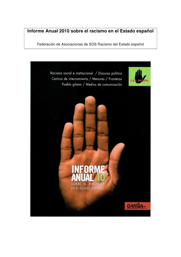 Informe Anual 2010 sobre el racismo en el Estado español      Federación de Asociaciones de SOS Racismo del Estado español
