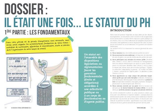 20 21 DOSSIER: Un statut est l'ensemble des dispositions législatives ou règlementaires fixant les garanties fondamentales...