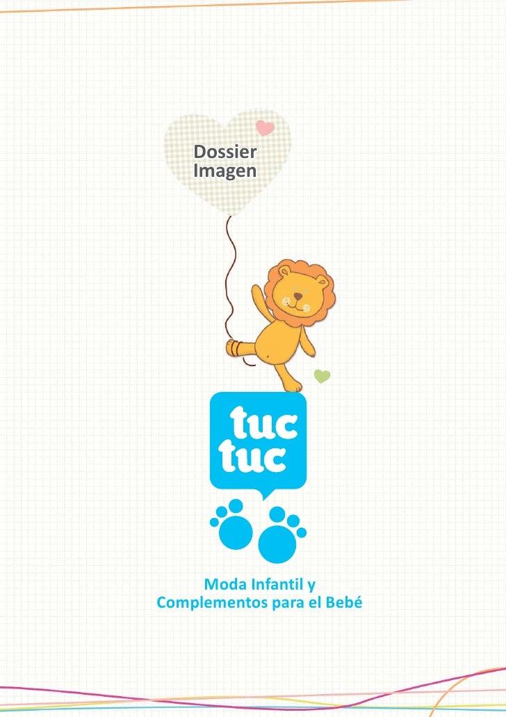 Dossier     Imagen          Moda Infantil y Complementos para el Bebé