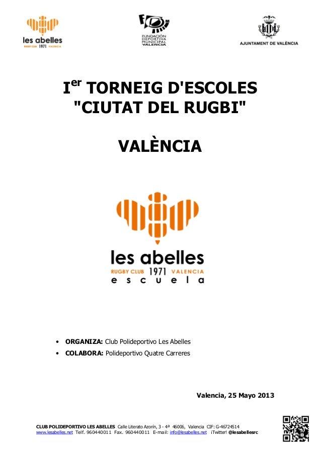 CLUB POLIDEPORTIVO LES ABELLES Calle Literato Azorín, 3 - 4ª 46006, Valencia CIF: G-46724514www.lesabelles.net Telf. 96044...