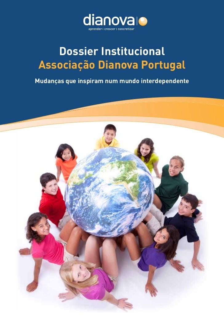 Dossier Institucional Associação Dianova PortugalMudanças que inspiram num mundo interdependente