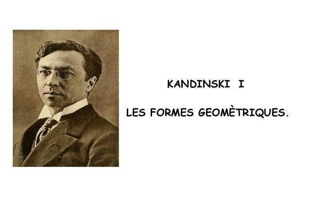 KANDINSKI I LES FORMES GEOMÈTRIQUES.