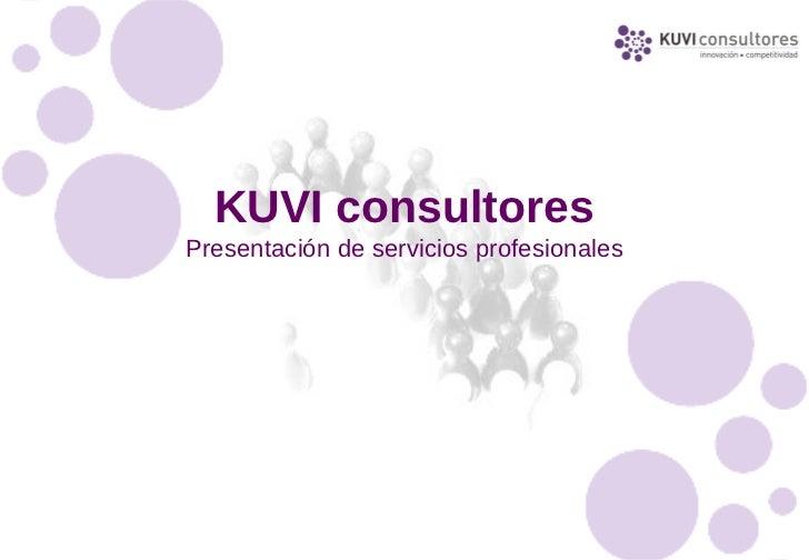 KUVI consultoresPresentación de servicios profesionales