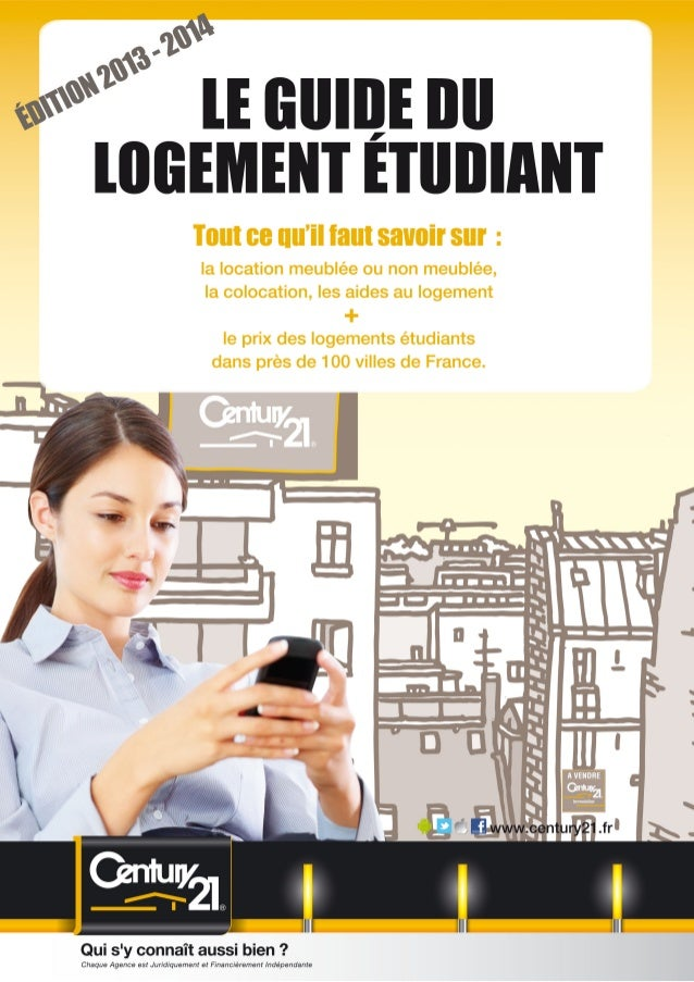 Le Guide du Logement Etudiant par CENTURY 21 - Edition 2013-2014