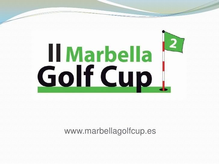 www.marbellagolfcup.es<br />