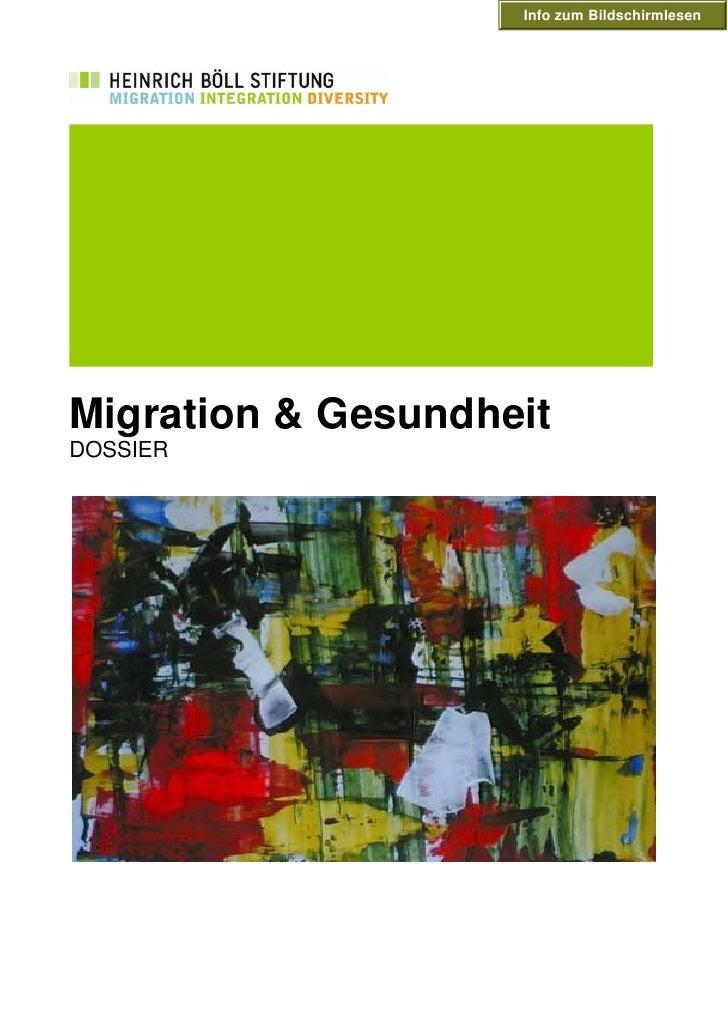 Info zum Bildschirmlesen     Migration & Gesundheit DOSSIER