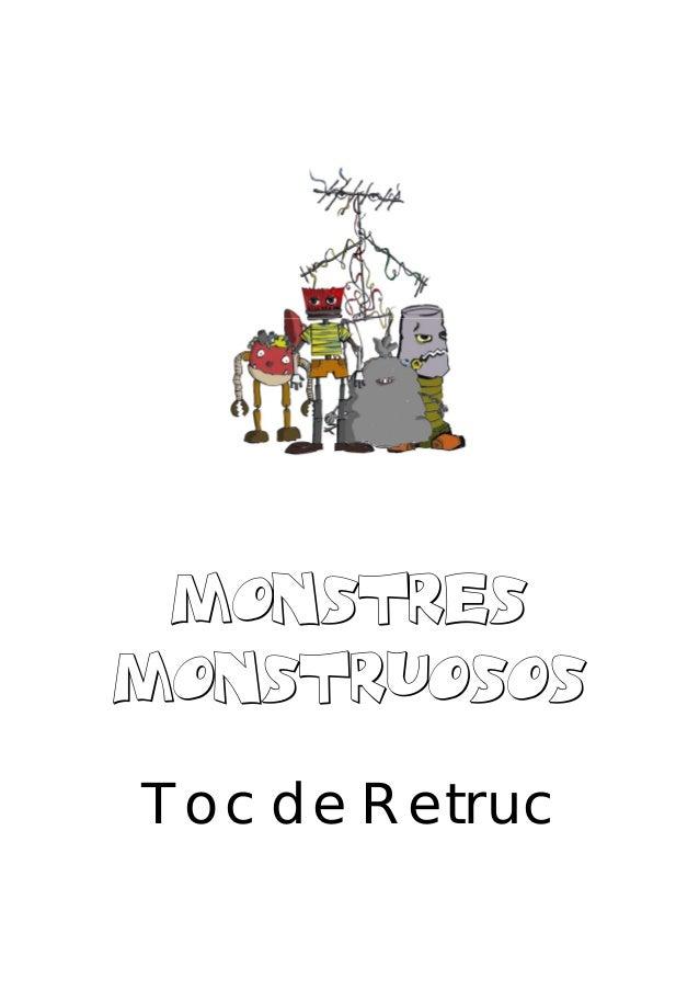 MONSTRES MONSTRUOSOS Toc de Retruc