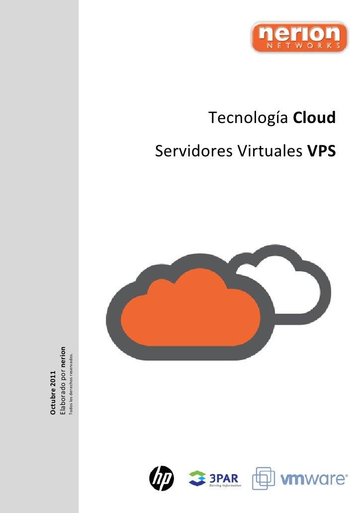 Octubre 2011Elaborado por nerionTodos los derechos reservados.                                 Servidores Virtuales VPS   ...