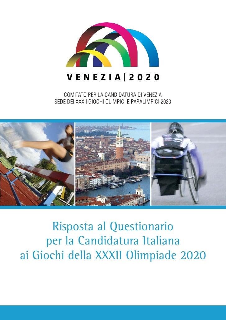 Risposta al Questionario      per la Candidatura Italiana ai Giochi della XXXII Olimpiade 2020