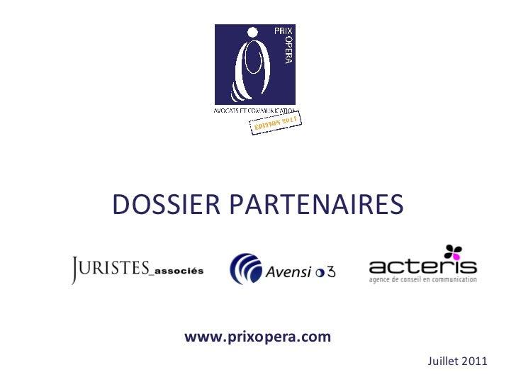 DOSSIER PARTENAIRES Juillet 2011 www.prixopera.com