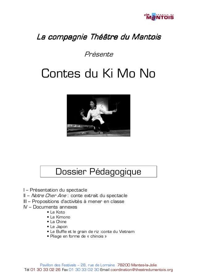 La compagnie Théâtre du Mantois                   Théâtre                                 Présente        Contes du Ki Mo ...