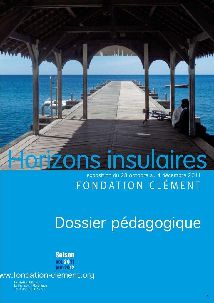 exposition du 28 octobre au 4 décembre 2011                              Dossier pédagogique                              ...