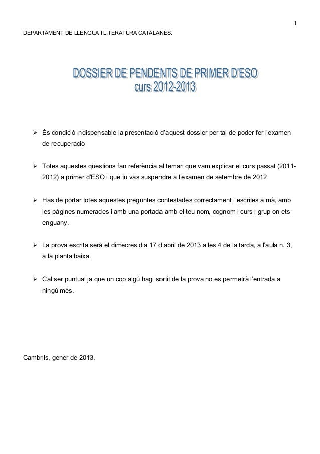 1DEPARTAMENT DE LLENGUA I LITERATURA CATALANES.    És condició indispensable la presentació d'aquest dossier per tal de p...