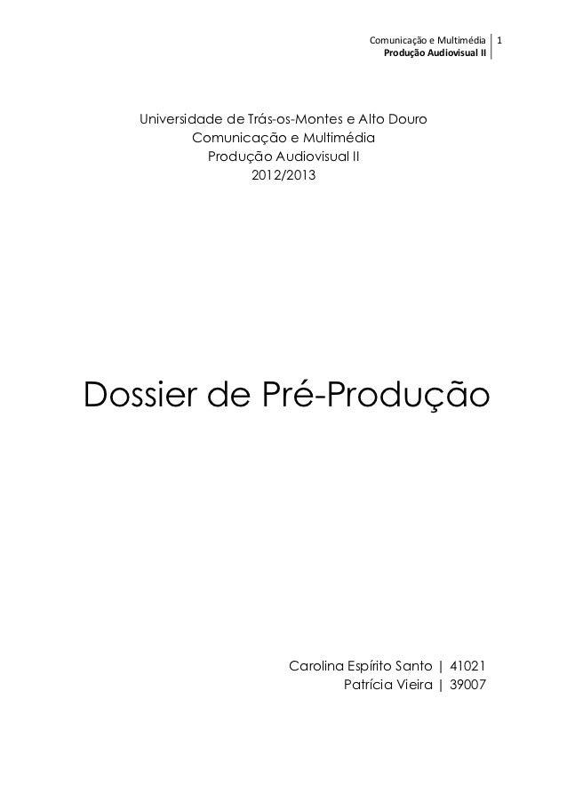 Comunicação e Multimédia 1                                       Produção Audiovisual II   Universidade de Trás-os-Montes ...