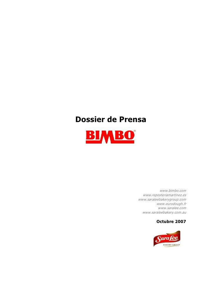 Dossier de Prensa                                www.bimbo.com                  www.reposteriamartinez.es                w...