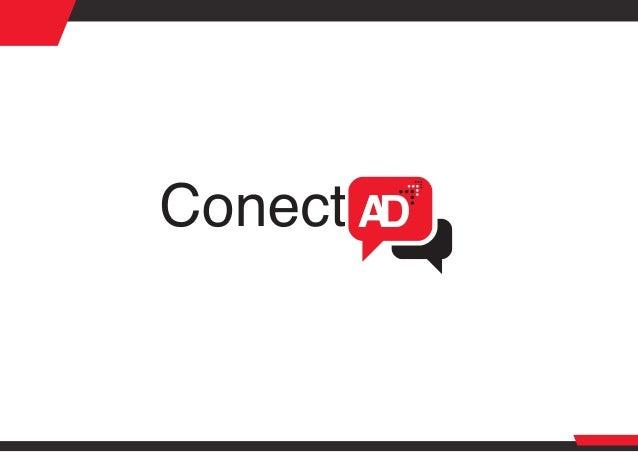 2 Índice de contenidos Cofundadores ¿Por qué nace ConectAD? Descripción de ConectAD Misión Visión Valores Característic...