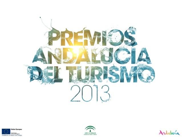 I.- LOS PREMIOSI.- LOS PREMIOS  En el año 2005, la Junta de Andalucía aprueba la creación de los Premios Andalucía del Tu...