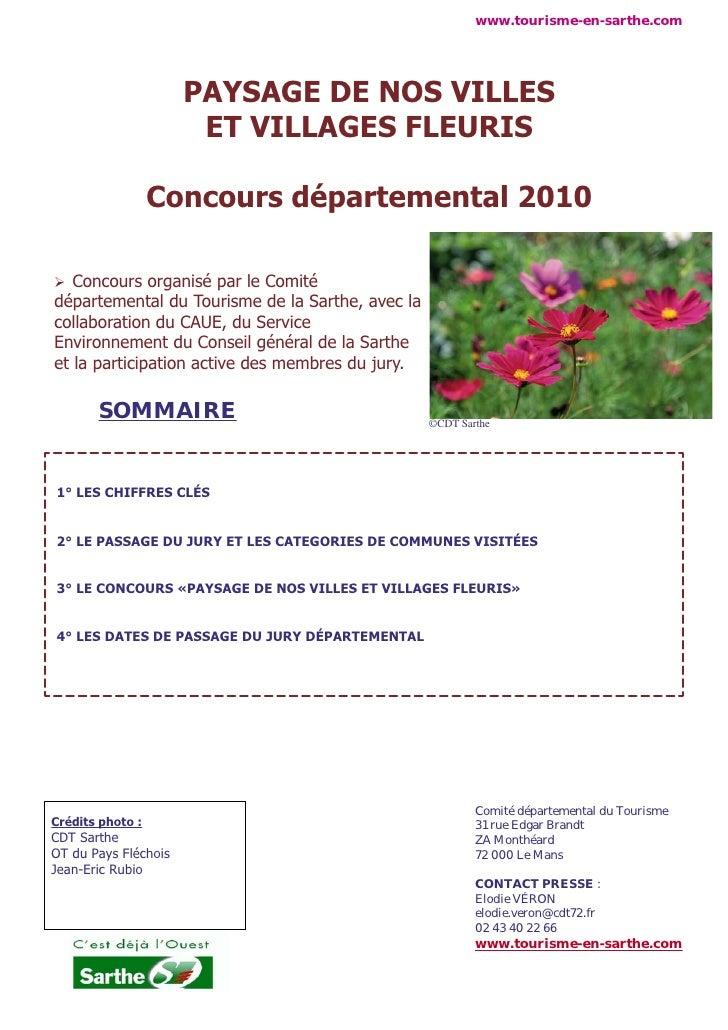 www.tourisme-en-sarthe.com                           PAYSAGE DE NOS VILLES                        ET VILLAGES FLEURIS     ...